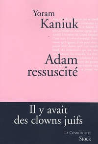 Yoram Kaniuk - Adam ressuscité.