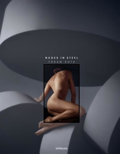 Yoram Roth - Nudes in Steel.
