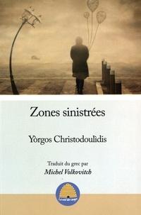 Yorgos Christodoulidis - Zones sinistrées.