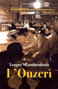 Yorgos Skambardonis - L'ouzeri.