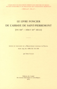 Yoric Schleef - Le livre foncier de l'abbaye de Saint-Pierremont (fin XIIIe - début XIVe siècle).