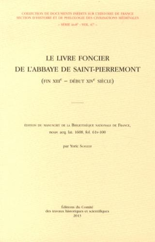 Le livre foncier de l'abbaye de Saint-Pierremont.... Yoric