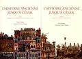 Yorio Otaka et Catherine Croizy-Naquet - L'Histoire ancienne jusqu'à César - 2 volumes.