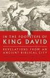 Yosef Garfinkel - In The Footsteps of King David - Revelations from an Ancient Biblical City.