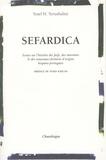 Yosef Yerushalmi - Sefardica - Essai sur l'histoire des Juifs, des marranes & des nouveaux-chrétiens d'origine hispano-portugaise.