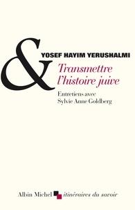 Transmettre lhistoire juive - Suivi de Clio et les juifs : Réflexions sur lhistographie juive au XVIe siècle.pdf