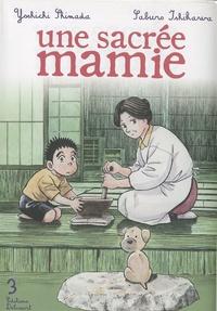 Yoshichi Shimada et Saburô Ishikawa - Une sacrée mamie Tome 3 : .