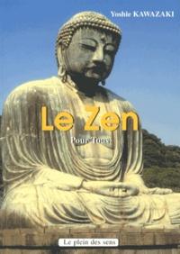 Yoshie Kawazaki - Le zen pour tous.