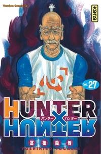 Google ebook téléchargeur gratuit Hunter X Hunter Tome 27 (Litterature Francaise) 9782505009078 iBook MOBI DJVU