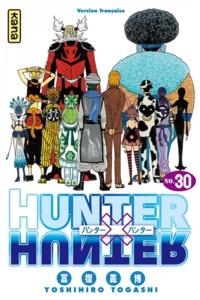 Téléchargez des livres en allemand Hunter X Hunter Tome 30 (French Edition) 9782505044307 par Yoshihiro Togashi