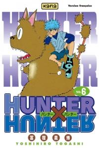 Livre du domaine public à télécharger Hunter X Hunter. Tome 6 en francais par Yoshihiro Togashi 9782505044062