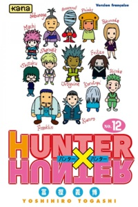 Ebooks en français téléchargement gratuit Hunter X Hunter. Tome 12 in French 9782505044123 FB2 iBook CHM par Yoshihiro Togashi