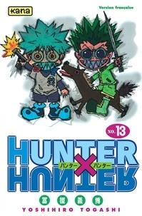 Téléchargement gratuit des livres de calcul Hunter X Hunter. Tome 13 9782871294290 par Yoshihiro Togashi (Litterature Francaise)