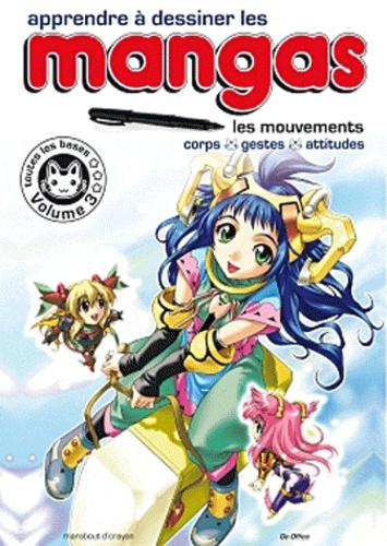 Yoshihiro Yonezawa - Apprendre à dessiner les mangas - Volume 3, Les mouvements.