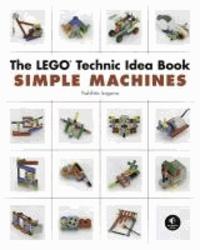 Yoshihito Isogawa - The LEGO Technic Idea Book - Simple Machines.