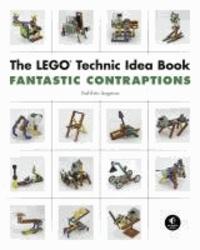 Yoshihito Isogawa - The LEGO® Technic Idea Book - Fantastic Contraptions.