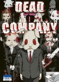 Yoshiki Tonogai - Dead Company Tome 1 : .