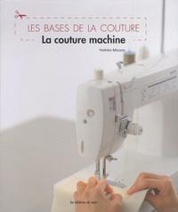 Yoshiko Mizuno - Les bases de la couture - La couture machine.