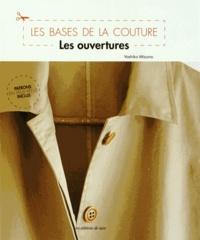 Yoshiko Mizuno - Les bases de la couture - Les ouvertures.
