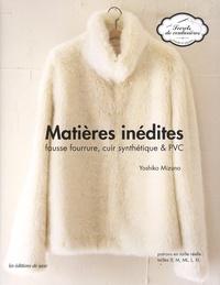 Yoshiko Mizuno - Matières inédites - Fausse fourrure, cuir synthétique, PVC.