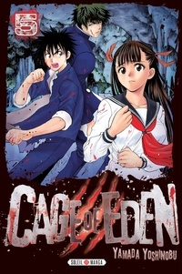 Yoshinobu Yamada - Cage of Eden T05.