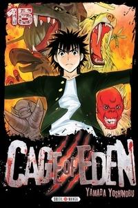Yoshinobu Yamada - Cage of Eden Tome 15 : .