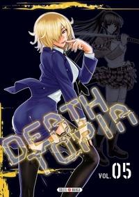 Yoshinobu Yamada - Deathtopia Tome 5 : .