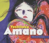 Yoshitaka Amano - Yoshitaka Amano - Rêves & Portraits.
