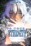Yoshitoki Oima - To Your Eternity Chapitre 85.