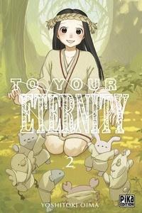 Yoshitoki Oima - To Your Eternity T02.