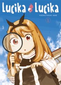 Yoshitoshi Abe - Lucika Lucika Tome 1 : .