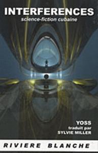 Yoss - Interférences.