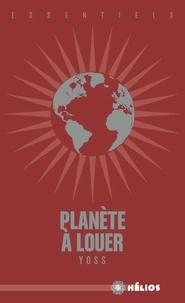 Yoss - Planète à louer.