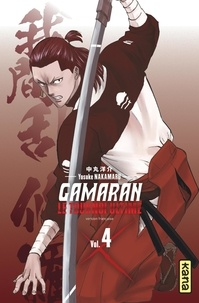 Yosuke Nakamaru - Gamaran - Le Tournoi Ultime - Tome 4.