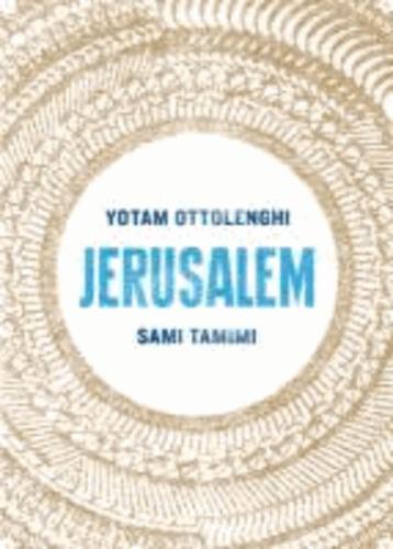 Yotam Ottolenghi et Sami Tamimi - Jerusalem.