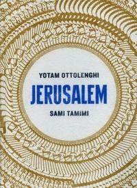 Yotam Ottolenghi - Jérusalem.