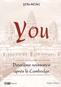 You-Heng - You - Deuxième naissance après le Cambodge.