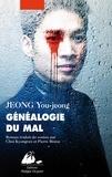 You-Jeong Jeong - Généalogie du mal.