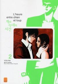 You Na et Ji-Hoon Han - L'heure entre chien et loup Tome 2 : .
