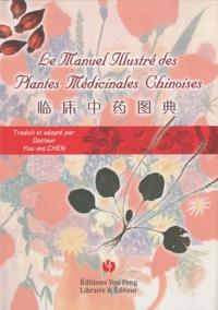 Téléchargement de livres Google Le manuel illustré des plantes médicinales chinoises