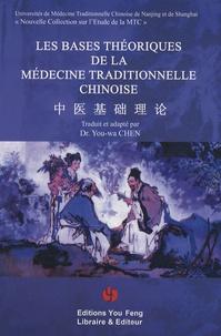 You-Wa Chen - Les bases théoriques de la médecine chinoise traditionnelle.