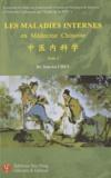 You-wa Chen - Les maladies internes en médecine chinoise - Tome 1.