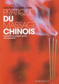 You-wa Chen - Pratique du massage chinois - Connaître ses propres points d'acupuncture.