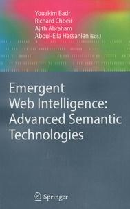 Youakim Badr et Richard Chbeir - Emergent Web Intelligence: Advanced Semantic Technologies.