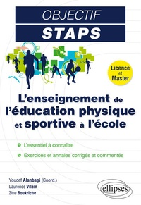 Youcef Alanbagi et Zine Boukriche - L'enseignement de l'éducation physique et sportive à l'Ecole - Licence et Master.