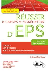 Youcef Alanbagi et Zine Boukriche - Réussir le CAPEPS et l'agrégation d'EPS - Tout-en-un, épreuves écrites.