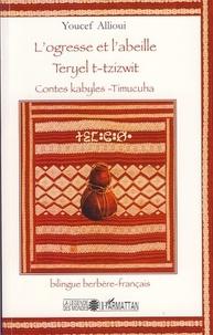 Histoiresdenlire.be L'ogresse et l'abeille - Contes kabyles-Timucuha, édition bilingue français-berbère Image