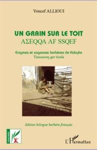 Un grain sur le toit - Enigmes et sagesses berbères de Kabylie.pdf