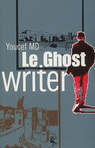 Youcef MD - Le Ghost Writer.
