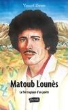 Youcef Zirem - Matoub Lounès - La fin tragique d'un poète.